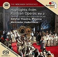 Bolshoi Experience (Highlights), Vol. 2 [SACD] by Bolshoi Theatre Moscow (2009-02-24)