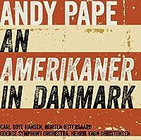 アンディ・ペイプ:デンマークのアメリカ人(Andy Pape: An Amerikaner in Danmark)[SACD-Hybrid]