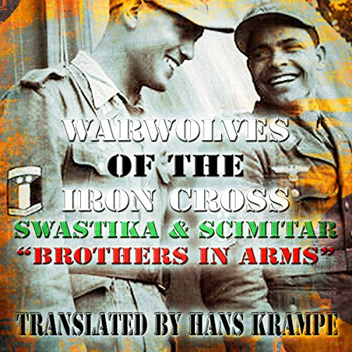 Swastika and Scimitar: Brothers in Arms audiobook cover art