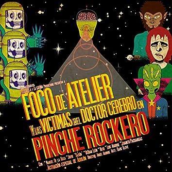 Pinche Rockero (feat. Victimas Del Doctor Cerebro)