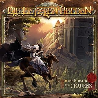 Das Kloster des Grauens (Die letzten Helden - Wanderer-Trilogie 1) Titelbild