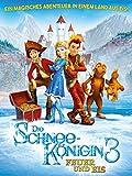 Die Schneekönigin 3 - Feuer und Eis [dt./OV]