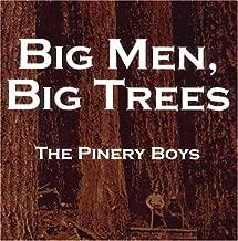 Big Men, Big Trees