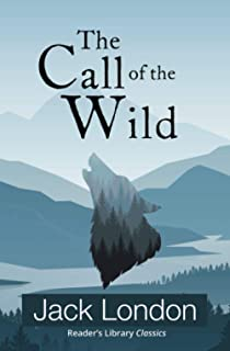 The Call of the Wild (Reader's Library Classics)