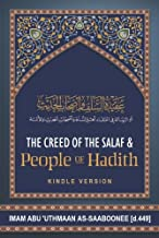 The Aqidah (Creed) of the Salaf and People of Hadith: A Translation of Imam al-Sabuni's Classic