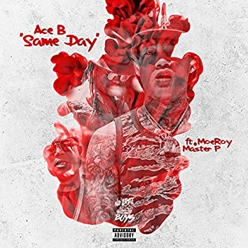 Same Day (feat. Moe Roy & Master P) - Single
