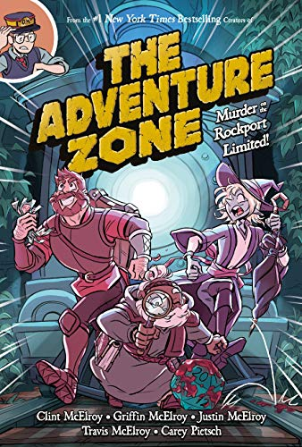 The Adventure Zone: Murder on the Rockport Limited! (The Adventure Zone, 2)