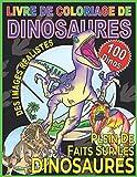 LIVRE DE COLORIAGE DE DINOSAURES: Une encyclopédie des coloriages préhistoriques pour enfants