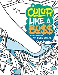 An adult coloring book for Boss Chicks and feminists