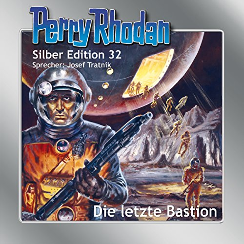 Die letzte Bastion audiobook cover art