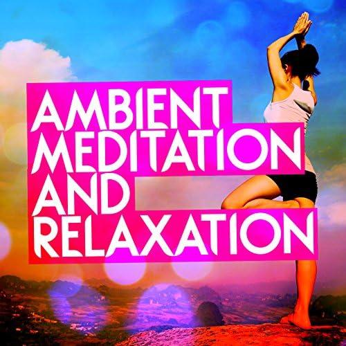 Ambient Meditation Music, Deep Sleep and Meditation & Ultimate Relaxation Music