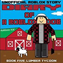 Diary of a Roblox Noob: Lumber Tycoon (Audiobook) by