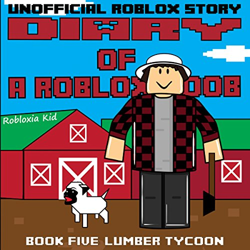 Diary of a Roblox Noob: Lumber Tycoon audiobook cover art