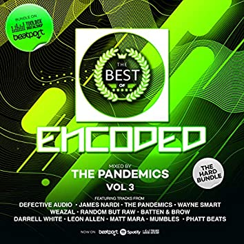 Best Of Encoded Vol 3 Mixed By The Pandemics