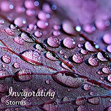 #14 Invigorating Storms for Relaxation