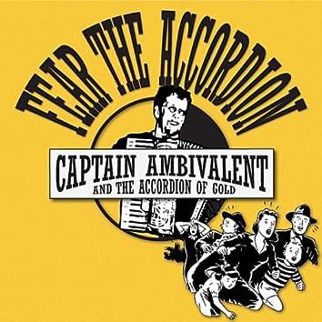 Fear the Accordion