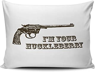 XIAFA Home Custom Pillowcase I'm Your Huckleberry Western Gun Simple Decorations Sofa Throw Pillow Case Cushion Cover One Sided Printed Design Boudoir 12X16 Inch (Set of 1)