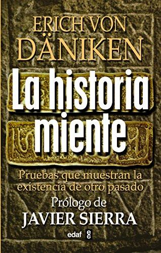Historia Miente, La (Mundo mágico y heterodoxo