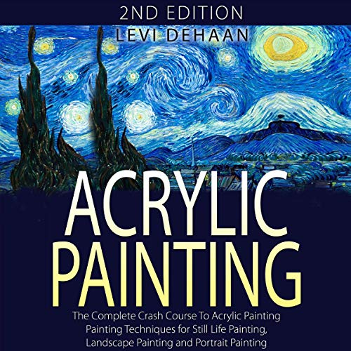 Acrylic Painting Audiobook By Levi Dehaan cover art