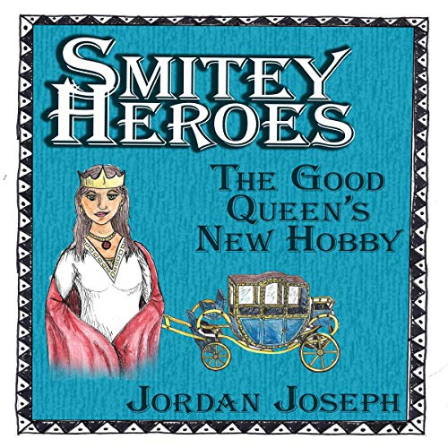 Smitey Heroes: The Good Queen's New Hobby Titelbild