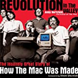 Revolution in The Valley [Paperback]: The Insanely Great Story of How the Mac Was Made (English Edition)