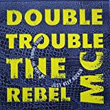 Just Keep Rockin' - Double Trouble And Rebel MC, The* 12'