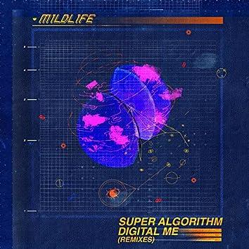 Super Algorithm Digital Me (Remixes)