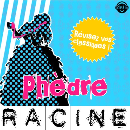 Phèdre. Explication de texte audiobook cover art