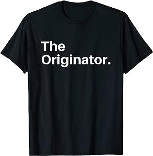 The Original The Remix The Originator Shirt for Men Women