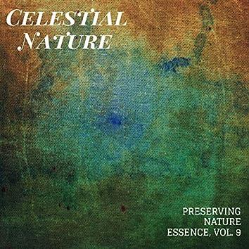 Celestial Nature - Preserving Nature Essence, Vol. 9