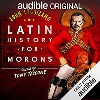 Latin History for Morons: Behind the Scenes                   By:                                                                                                                                 John Leguizamo                               Narrated by:                                                                                                                                 John Leguizamo,                                                                                        Aaron Mark                      Length: 22 mins     2 ratings     Overall 3.0