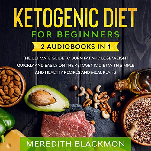 Ketogenic Diet for Beginners: 2 Audiobooks in 1 cover art