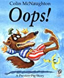 Oops!: A Preston Pig Story