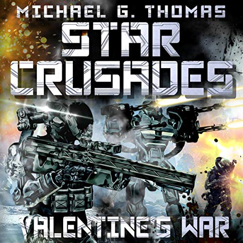 Valentine's War: Star Crusades, Book 2