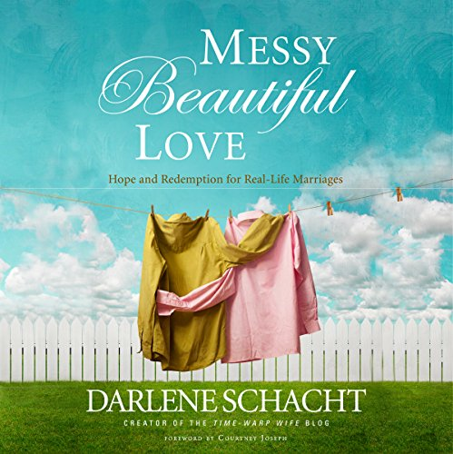 Messy, Beautiful Love audiobook cover art