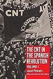 CNT in the Spanish Revolution Volume 1 (English Edition)