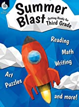 Summer Blast: Getting Ready for Third Grade – Full-Color Workbook for Kids Ages 7-9 - Reading, Writing, Art, and Math Work...