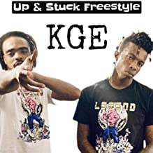 Up & Stuck Freestyle [Explicit]