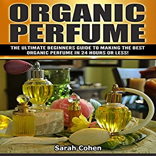 Organic Perfume audiobook cover art