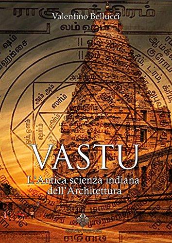 Vastu: L'antica scienza indiana dell'architettura