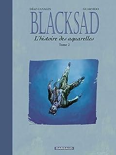 Blacksad : L'histoire des aquarelles : Tome 2