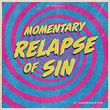 Momentary Relapse of Sin
