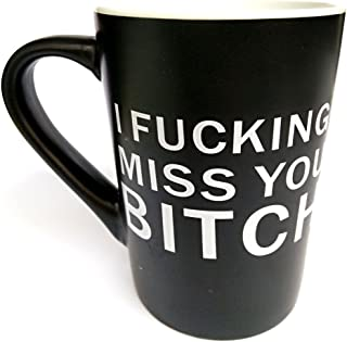 Vansaile Best Friends Long Distance Friendship I FUCKING Miss YOU Bitch Coffee Mug or Tea Cup - 12 ounces (Black)