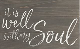 P. Graham Dunn It is Well with My Soul Dark Distressed 17 x 10.5 Wood Pallet Wall Plaque Sign