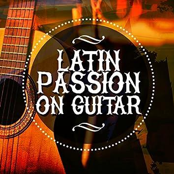 Latin Passion on Guitar