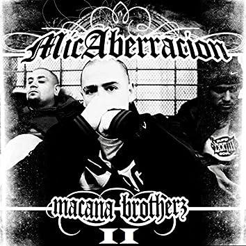 Mic Aberracion (Macana Brotherz II)