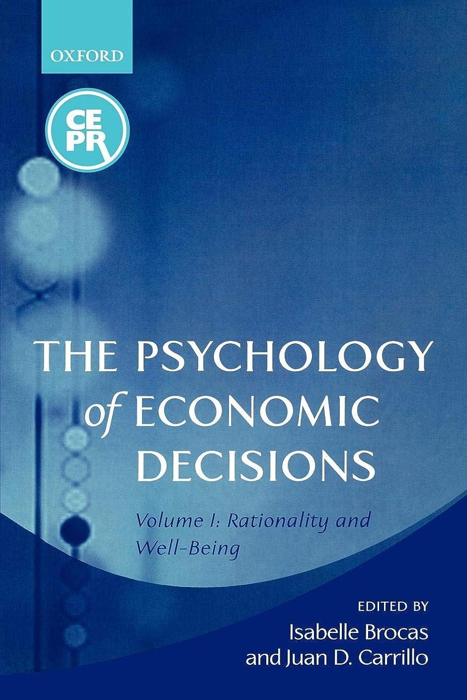 関与する支払い敏感なThe Psychology of Economic Decisions: Rationality and Well-Being (The Psychology of Economic Decisions, Volume 1)