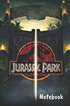 "Jurassic Park Notebook: Blank lined notebook, Journal Or a Diary To Write Down Ideas, Follow up, projects for women, men & children have Durable 6"" x 9"" inches 120 pages (lined notebook)"