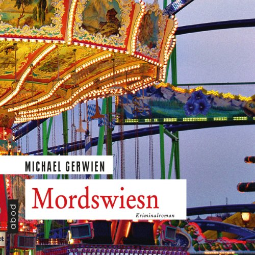Mordswiesn audiobook cover art