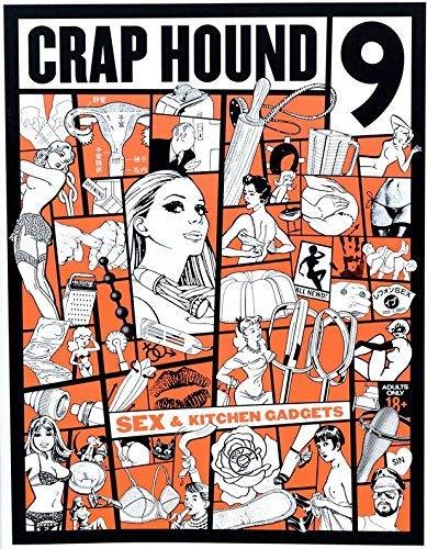 Crap Hound #9: Sex & Kitchen Gadgets